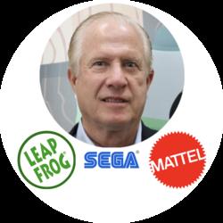 - Tom Kalinske, Former CEO of Leapfrog, Mattel, & Sega